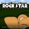 Twinkle Twinkle Little Rock Star - Lonely Day