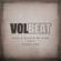 Volbeat Wait A Minute My Girl - Volbeat