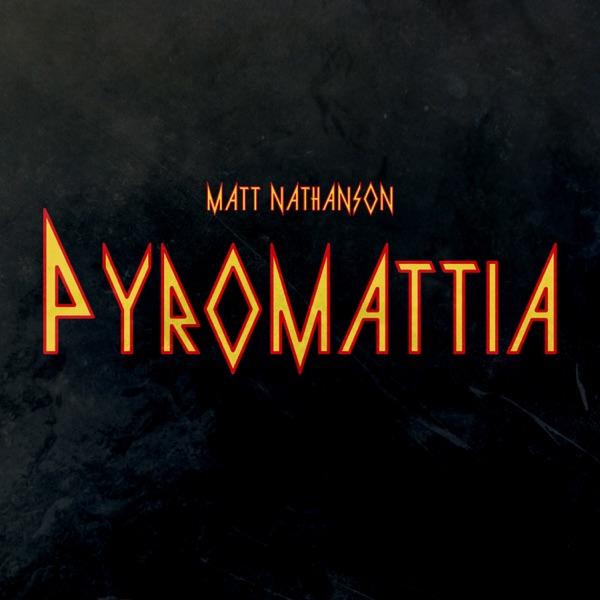 Pyromattia - EP