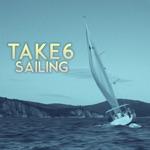 Take 6 - Sailing