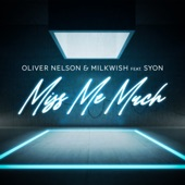 Miss Me Much (feat. Syon) artwork