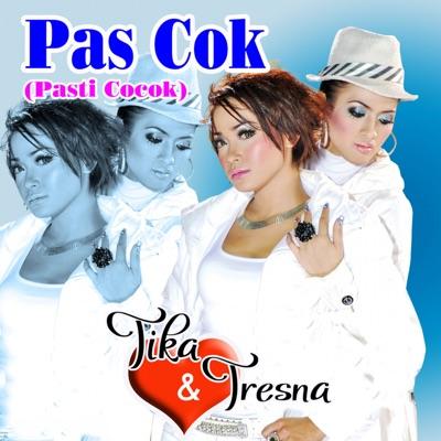 Download Tika & Tresna Pas Cok (Pasti Cocok)