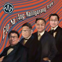 Eto Na (Ang Maliligayang Araw) Mp3 Songs Download