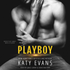 Katy Evans - Playboy (Unabridged)  artwork