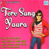 Tere Sang Yara - Parvez Ajmeri & Aabida Ajmeri