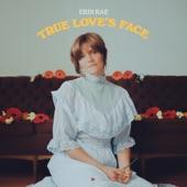 Erin Rae - True Love's Face