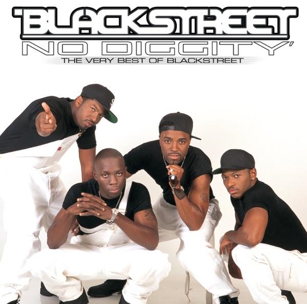 Blackstreet mit No Diggity (feat. Dr. Dre & Queen Pen)