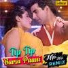Tip Tip Barsa Paani Hip Hop Remix Single