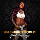Walking Trophy - HoodCelebrityy