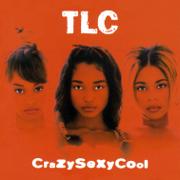 CrazySexyCool - TLC