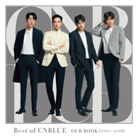 CNBLUE - Best of CNBLUE / OUR BOOK [2011-2018] artwork