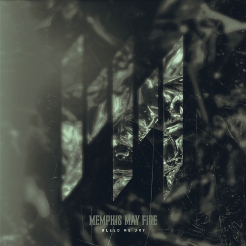 Memphis May Fire - Bleed Me Dry - Single [iTunes Plus AAC M4A]
