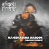 Mahishasura Mardini (Droplex Remix) - Shanti People
