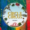 CIRCLE & CIRCUS by SOMETIME'S