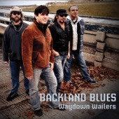 Waydown Wailers - Done Somebody Wrong