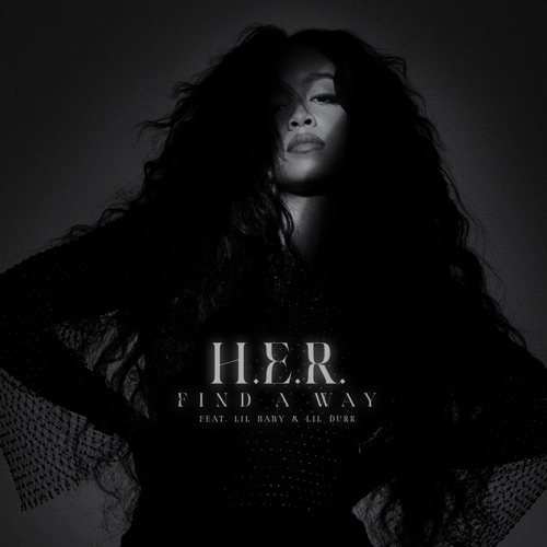 H.E.R. - Find A Way (feat. Lil Baby & Lil Durk) - Single [iTunes Plus AAC M4A]