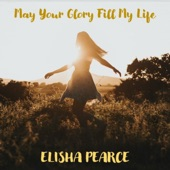 May Your Glory Fill My Life artwork
