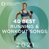 40 Best Running & Workout Songs 2021 (Nonstop Workout Music 126-168 BPM)