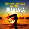 Deep Divas & Sexycools - Uh La La La (feat. Alexia) artwork