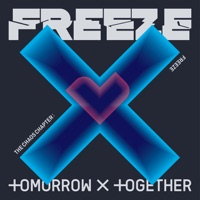 TOMORROW X TOGETHER - The Chaos Chapter : FREEZE