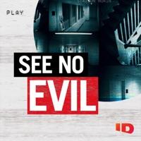 Télécharger See No Evil, Season 7 Episode 10