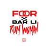 FooR & Bar Li - Rum Woman artwork