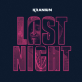 Last Night - Kranium