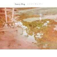 レイジーサンデー - Saucy Dog