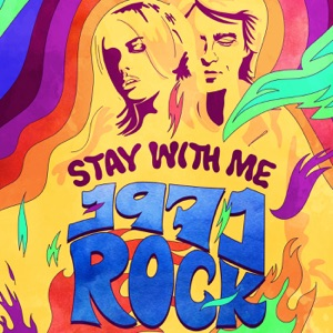 Stay with Me: 1971 Rock