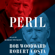 Bob Woodward & Robert Costa - Peril (Unabridged)