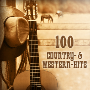 Various Artists - 100 Country & Western Hits