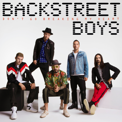 Don't Go Breaking My Heart - Backstreet Boys song