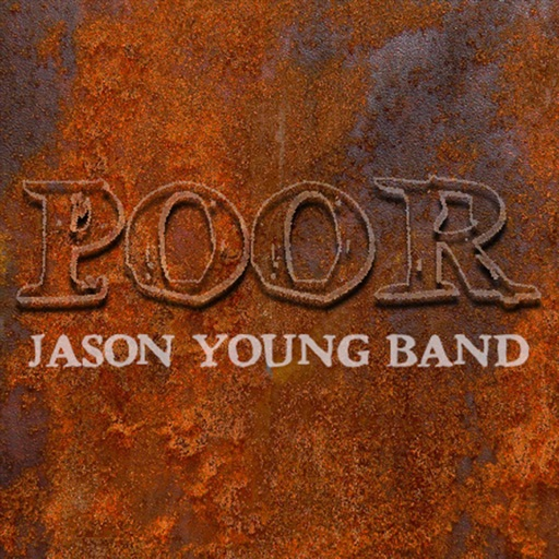 Art for Poor by Jason Young Band