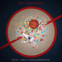 Islander - My Friends (feat. Islander) - Single artwork