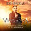 Espinoza Paz - Mi Venganza (Música Original de la Telenovela La Desalmada) ilustración