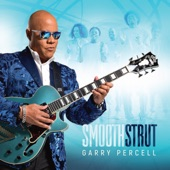 Garry Percell - Smooth Strut