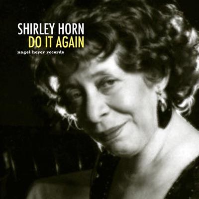 Do It Again - Shirley Horn