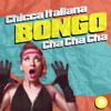 Chicca Italiana - Bongo Cha Cha Cha artwork