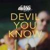 Devil You Know Single