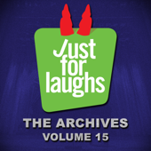 Just for Laughs - The Archives, Vol. 15