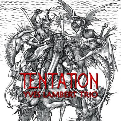 Yves Lambert Trio– Tentation