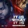 it-is-what-it-is-feat-dave-east-single