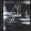 Drop (feat. Blac Youngsta & BlocBoy JB) - G-Eazy