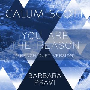 Calum Scott & Barbara Pravi - You Are the Reason (French Duet Version)