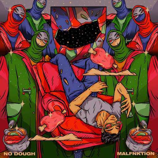 No Dough (feat. MadStarbase, Shayan Roy & Daisuke Tanabe) - EP by Malfnktion