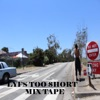 Lyf Is Too $Hort (Mix Tape)