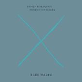 Blue Waltz - Enrico Pieranunzi & Thomas Fonnesbæk
