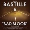 Bad Blood Bonus Track Version