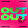 OUT OUT (feat. Charli XCX & Saweetie) - Joel Corry & Jax Jones