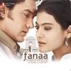 Fanaa (Original Motion Picture Soundtrack)